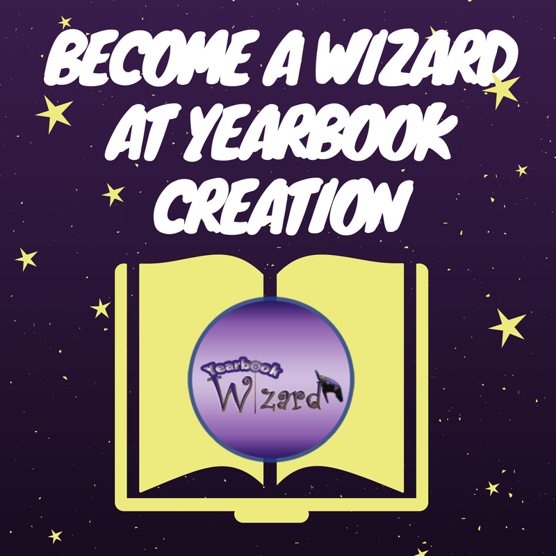 Be the Wizard at Yearbook Creation