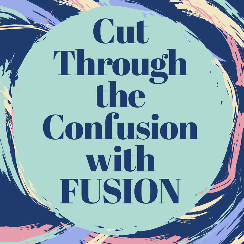 Cut Through the Confusion with Fusion