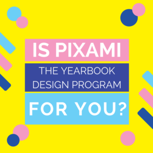 pixami yearbook design tool